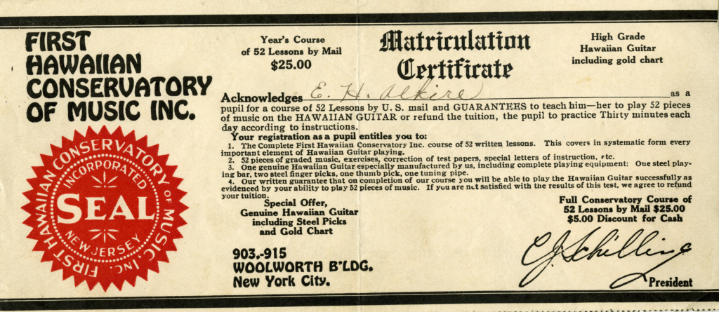 Eddie Alkire's Matriculation Certificate to the First Hawaiian Conservatory of Music Inc.